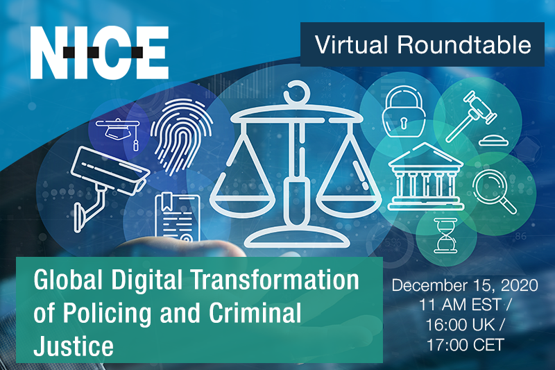 NICE Justice Virtual Roundtable