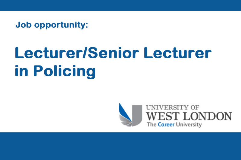 UWL Lecturer-Senior Lecturer in Policing