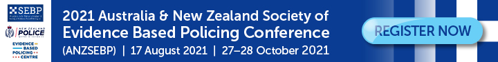 Australia & New Zealand Society of Evidence Based Policing Conference 2021